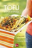 Tofu rapide et facile