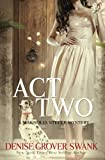 Act Two: Magnolia Steele Mystery #2 (Volume 2)