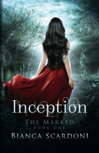 Inception (The Marked) (Volume 1)
