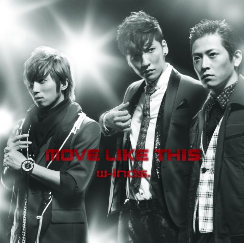 w-inds. / MOVE LIKE THIS[DVD付初回限定盤]