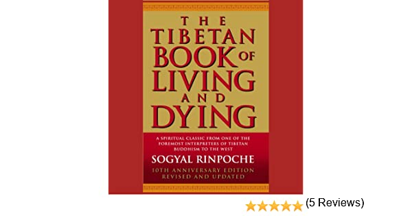 The Tibetan Book of Living and Dying (Audio Download): Sogyal ...
