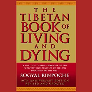 The Tibetan Book of Living and Dying Hörbuch