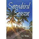 Snowbird Season (Seasons) (Volume 2)
