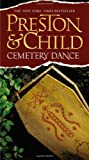 Cemetery Dance, Douglas Preston and Lincoln Child, 0446618691