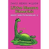 Lütfen Dinozora Binmeyiniz Jeremy James'in Maceraları 6