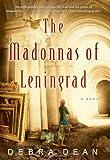 The Madonnas of Leningrad, Debra Dean, 0060825308