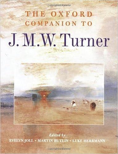 The Oxford Companion To J M W Turner Companions 1st Edition