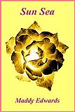 Sun Sea (One Black Rose Book 6)
