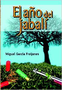 El Año Del Jabalí (Spanish Edition): Unknown: 9788498024388: Amazon.com: Books