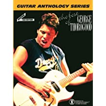 The Best of George Thorogood - Guitar Anthology: Guitar/TAB/Vocal
