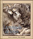 La Manada de Lobos, Sylvia A. Johnson and Alice Aamodt, 0822520079