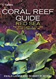 Coral Reef Guide Red Sea, Robert F. Myers and Ewald Lieske, 0007159862