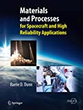 Materials and Processes: for Spacecraft and High Reliability Applications (Springer Praxis Books)