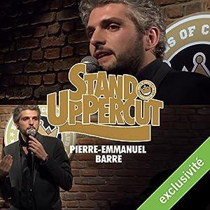 Stand UpPercut : Pierre-Emmanuel Barré Hörspiel