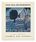 Goat Tails and Doodlebugs, Everett G. Jackson, 1879691183
