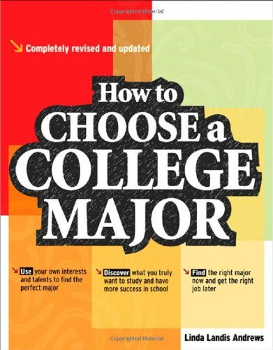 How to Choose a College Major, revised and updated edition