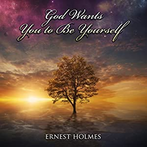 God Wants You to Be Yourself Audiobook