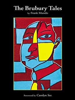 The Brubury Tales by [Mundo, Frank]