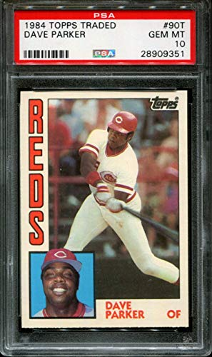 1984 TOPPS TRADED #90T DAVE PARKER REDS PSA 10 - Topps Parker Reds Dave