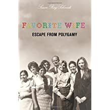 Favorite Wife: Escape from Polygamy