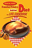 Francine Prince's New Diet for Life Cookbook, Francine Prince, 0595135471