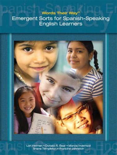 Words Their Way: Emergent Sorts for Spanish-Speaking English Learners