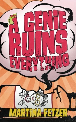 A Genie Ruins Everything (Brooks & Smith) (Volume 3)