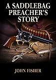 A Saddlebag Preacher's Story