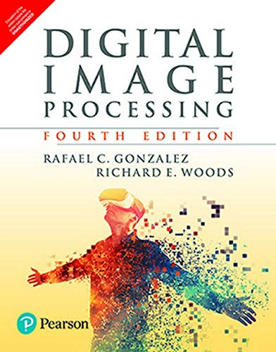 Digital Image Processing, 4Th Edition