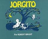 Jorgito, Robert Bright, 0385120044