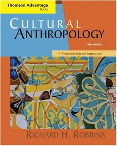 Thomson Advantage Books: Cultural Anthropology: A Problem-Based Approach by Richard H. Robbins (2006-05-03)
