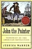 John the Painter, Jessica Warner, 156858315X