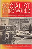 img - for The Socialist Third World: Urban Development and Territorial Planning book / textbook / text book