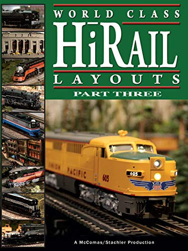 World Class Hi-Rail Layouts Part 3