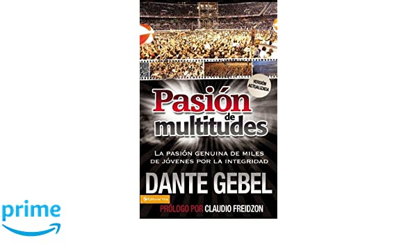 DESCARGAR PASION DE MULTITUDES DANTE GEBEL PDF