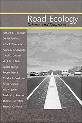 Road ecology science and solutions richard tt forman daniel road ecology science and solutions richard tt forman daniel sperling john a bissonette anthony p clevenger carol d cutshall virginia h dale fandeluxe Images