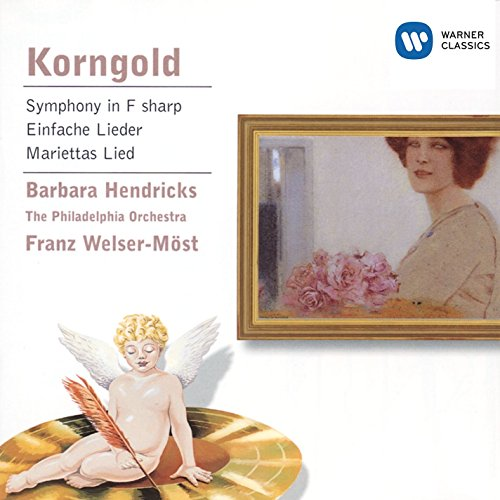 Korngold: Symphony in F sharp/Lieder etc.