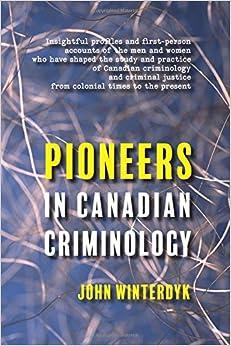Pioneers in Canadian Criminology
