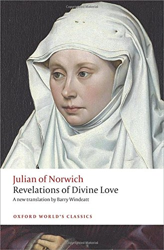 Revelations Of Divine Love  Oxford World's Classics