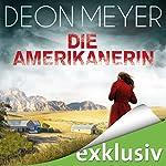 Die Amerikanerin (Bennie Griessel 6) | Deon Meyer