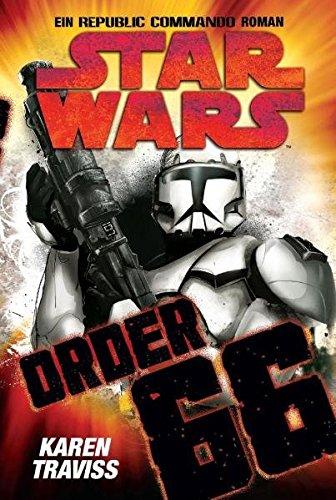 Star Wars - Republic Commando: Order 66, Bd 4