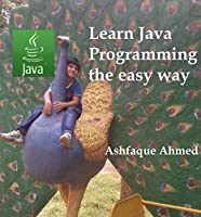 Learn Java Programming the easy way Front Cover