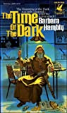 img - for The Time of the Dark (Darwath, Bk. 1) book / textbook / text book