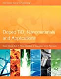 Doped Tio2 Nanomaterials and Applications, , 9774540492