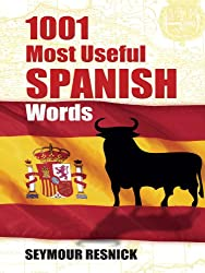 1001 Most Useful Spanish Words (Dover Language Guides Spanish)
