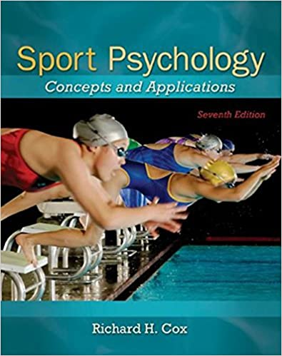 Sport Psychology: Concepts and Applications, 5th Edition