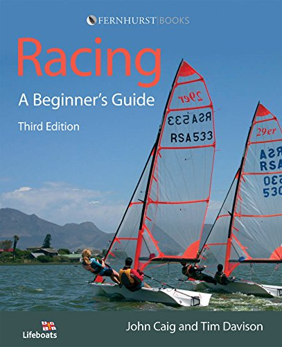 Guide: Become a Successful Competitive Sailor (For All Classes of Boat) ()