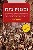 Five Points, Tyler Anbinder, 143914155X