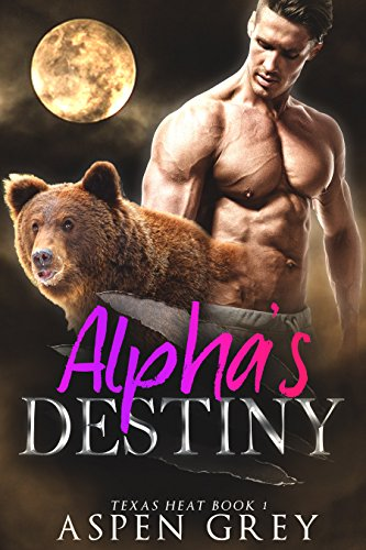 Alpha's Destiny: An M/M Shifter MPreg Romance (Texas Heat Book 1) (English Edition)