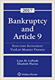 Bankruptcy and Article 9: 2017 Statutory Supplement, VisiLaw Marked Version (Supplements)
